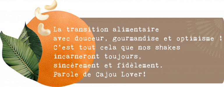 Cajou Lovers : douceur gourmandise optimisme